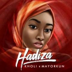 Kholi - Hadiza ft. Mayorkun